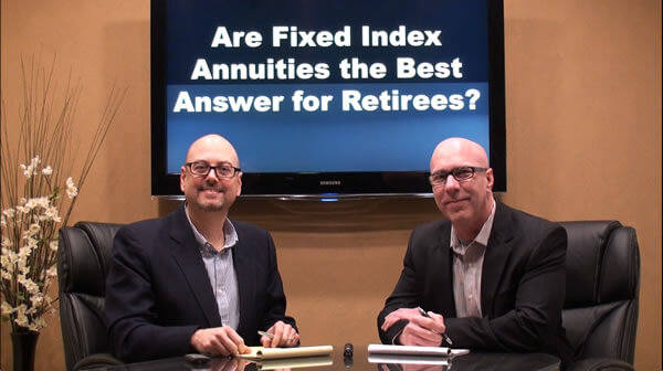 Are Fixed Index Annuities the Best Answer for Retirees?