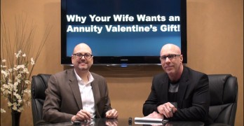 Why Your Wife Wants an Annuity Valentines's Gift!