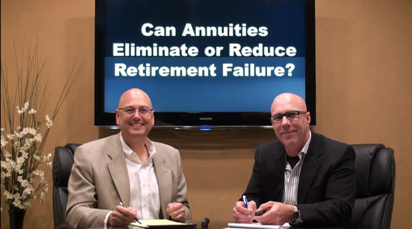 Do Annuities Eliminate or Reduce Retirement Failure?