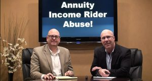 Annuity Income Rider Abuse!