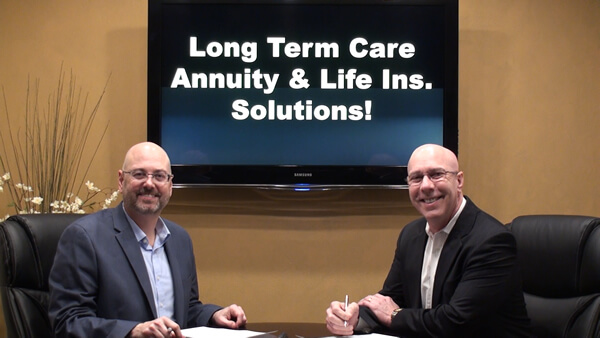 Long Term Care – Annuity and Life Insurance Solutions
