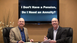 I Don't Have a Pension – Do I need an Annuity?
