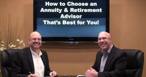 Choosing a Retirement Advisor or Annuity Advisor You Trust
