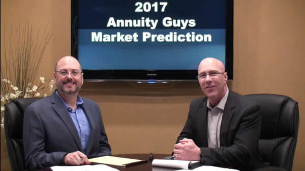 2017 Annuity Guys Market Prediction!