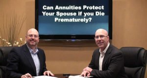 Can Annuities Protect Your Spouse if You Die Prematurely?