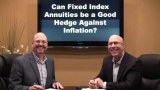 Can Fixed Index Annuities be a Good Hedge Against Inflation?