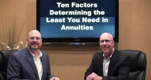 Ten Factors Determining the Least You Need in Annuities