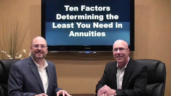 Ten Factors Determining the Least You Need in Annuities