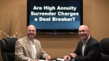 Are Annuity Surrender Charges a Deal Breaker?