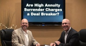 Are High Annuity Surrender Charges a Deal Breaker?