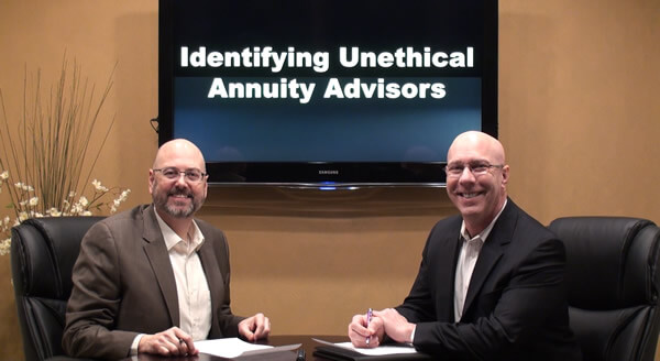 Identifying Unethical Annuity Advisors